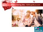 online dating site 420cupidluv com