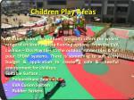 children play areas