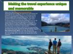 making the travel experience unique and memorable
