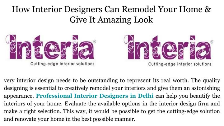 how interior designers can remodel your home give it amazing look n.
