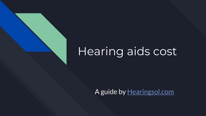 hearing aids cost n.