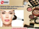 makeup tips and tricks every woman should know