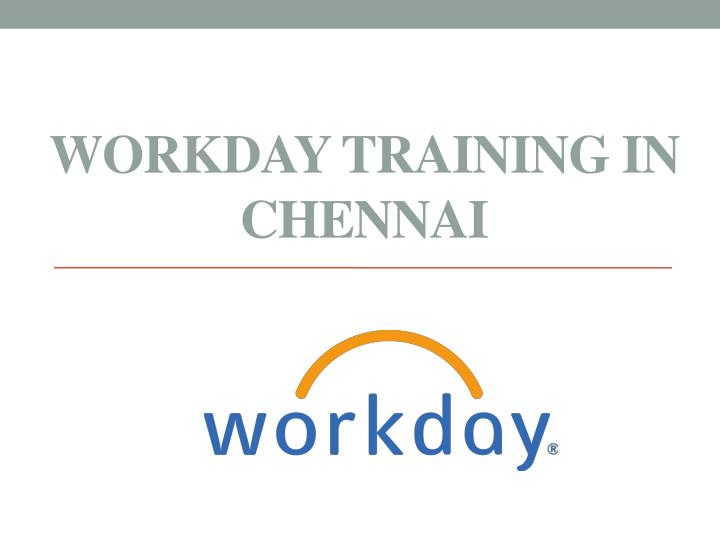 workday training in chennai n.