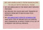 sky air ambulance from bangalore to delhi with