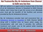 get trustworthy sky air ambulance from chennai