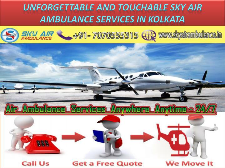unforgettable and touchable sky air ambulance n.