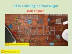 ielts coaching in uttam nagar bels english