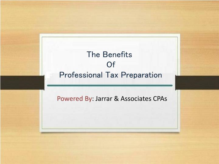 the benefits of professional tax preparation n.