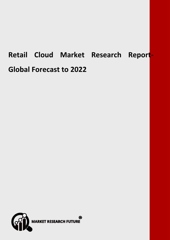 retail cloud market research report global n.