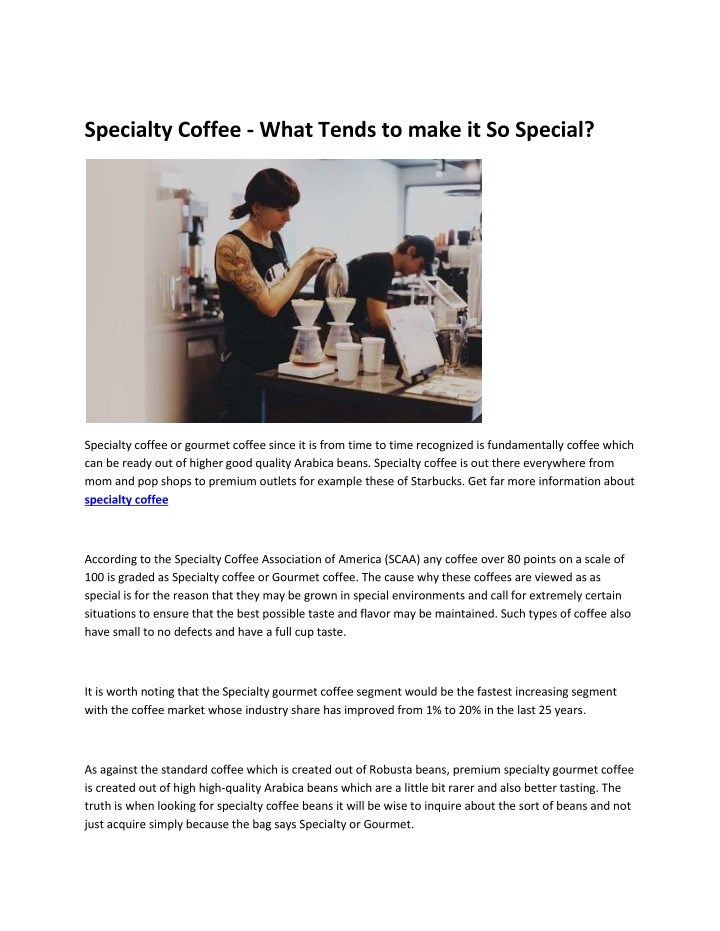 specialty coffee what tends to make it so special n.