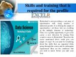 skills and training that is required for the profile