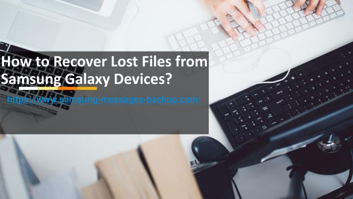 how to recover lost files from samsung galaxy devices n.