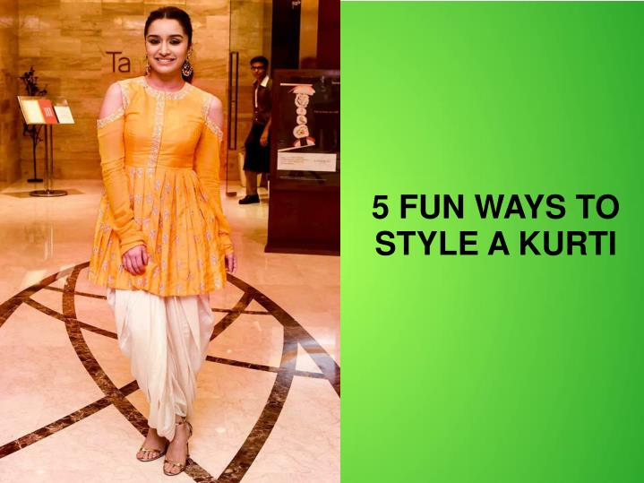 5 fun ways to style a kurti n.