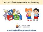 process of admission and school hunting