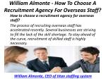 william almonte how to choose a recruitment agency for overseas staff 2