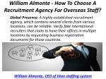william almonte how to choose a recruitment agency for overseas staff 3