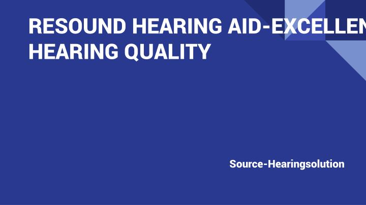 resound hearing aid excellent hearing quality n.