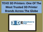 tevo 3d printers one of the most trusted