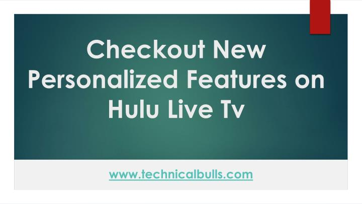 checkout new personalized features on hulu live tv n.