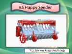 ks happy seeder 1