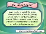 ks happy seeder
