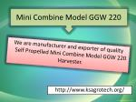 mini combine model ggw 220