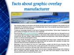 facts about graphic overlay manufacturer