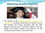 obtaining quality diploma