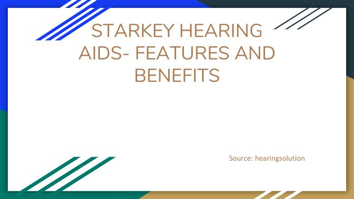 starkey hearing aids features and benefits n.