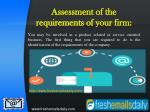 assessment of the requirements of your firm