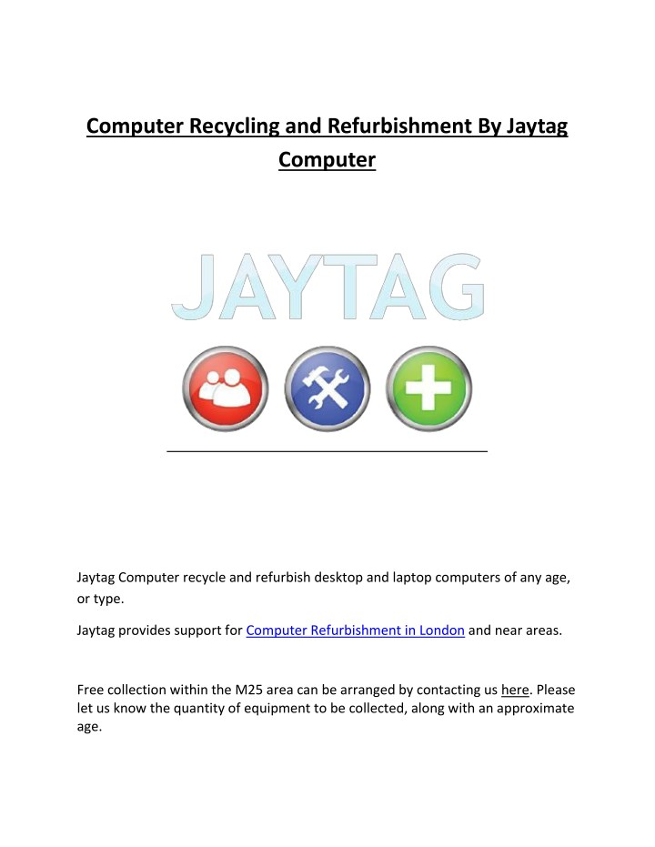 computer recycling and refurbishment by jaytag n.