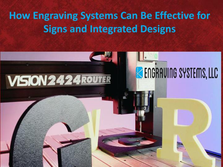 how engraving systems can be effective for signs n.