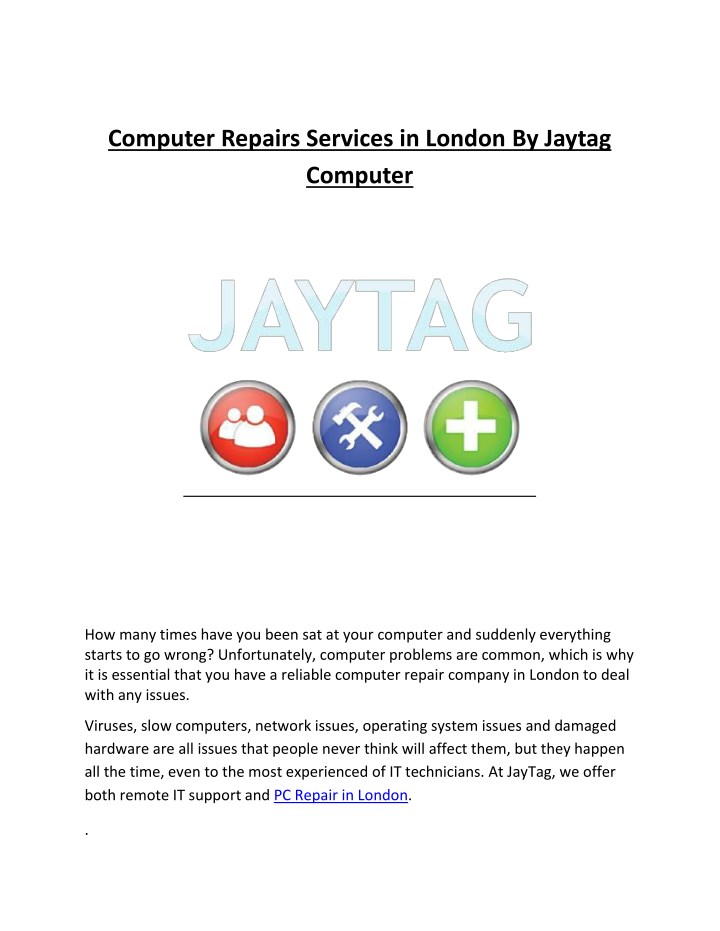 computer repairs services in london by jaytag n.