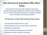 our services amenities offer more value