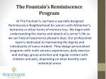 the fountain s reminiscence program