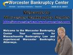 welcome to worcester bankruptcy center http worcesterbankruptcycenter com