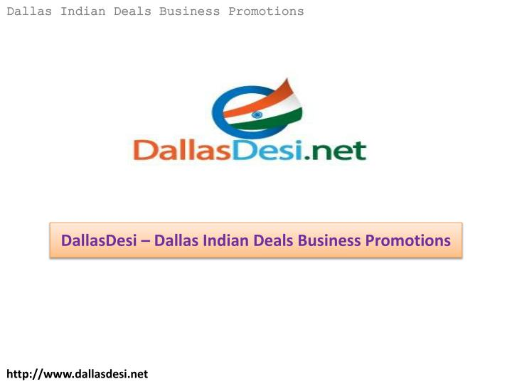 dallasdesi dallas indian deals business promotions n.