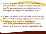 the whole amazon platform is a buyer based