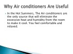 in the hot summers the air conditioners