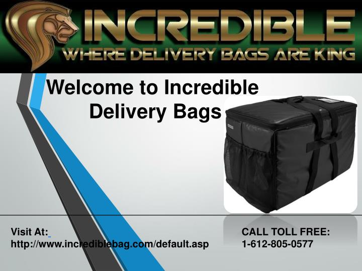welcome to incredible delivery bags n.