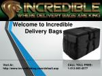 welcome to incredible delivery bags