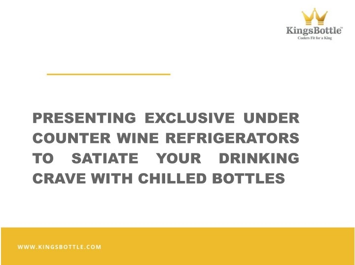 presenting exclusive under counter wine n.
