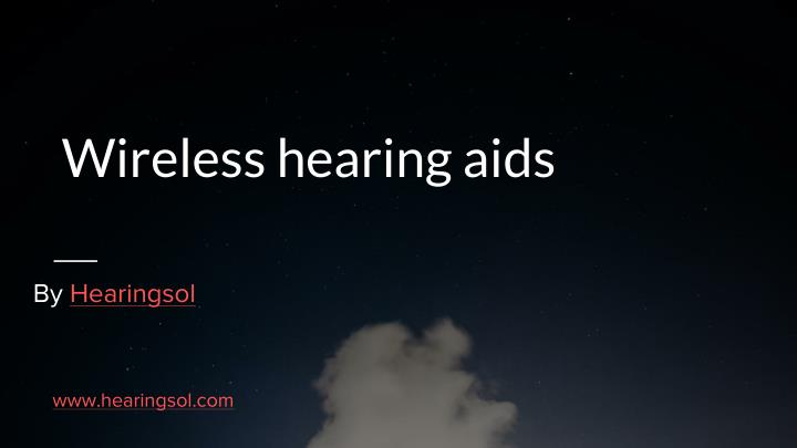 wireless hearing aids n.