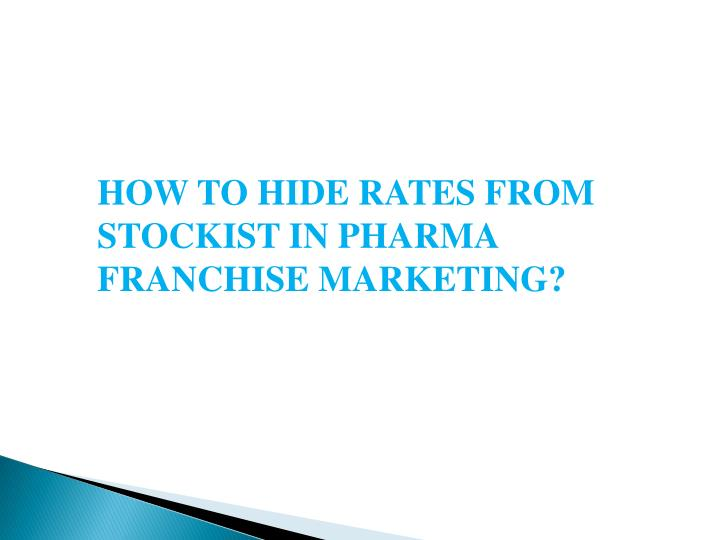 how to hide rates from stockist in pharma n.