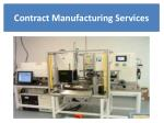 contract manufacturing services 1