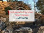 indianapolis electrical signs company amp signs