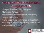 more about consumer acquisition