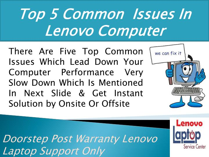 top 5 common issues in lenovo computer n.