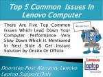 top 5 common issues in lenovo computer