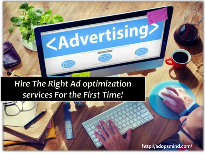 hire the right ad optimization services n.